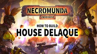 How To Build: House Delaque