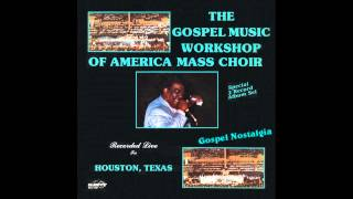 """He Decided To Die"" (2nd Version)(1982) GMWA Mass Choir"