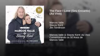The Face I Love (Seu Encanto) (Ao Vivo)