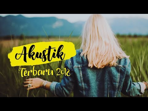 TOP HITS Lagu Barat 2018 Versi Akustik Cover