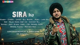 SIRA Charan ( Full Song ) || Laddi Gill || Gill Raunta || Latest Punjabi 2018