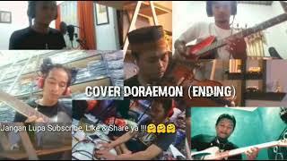 #Dirumahaja Epic Collab Cover - Doraemon (Ending)