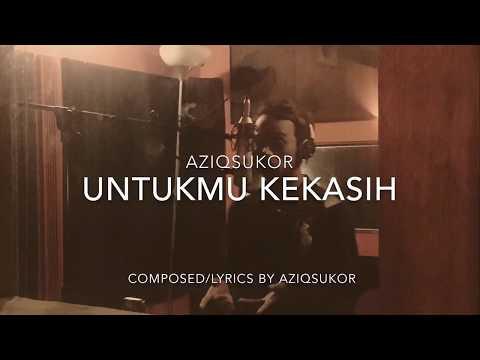 Aziq Sukor - Untukmu Kekasih (Lirik Video) 2017