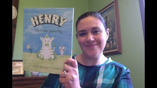 """Henry the Green Zebra Pig"" Read Aloud"
