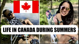LIFE IN CANADA DURING SUMMERS