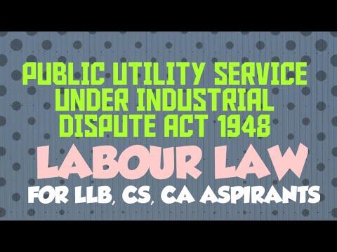 Public Utility service under Industrial Dispute Act 1948