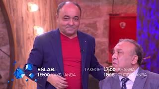 Sevimli kanalda «Eslab» - Mirzabek Xolmedov 2018