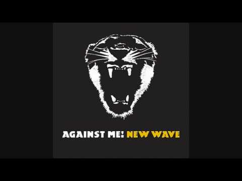 Against Me! - Thrash Unreal [HQ]