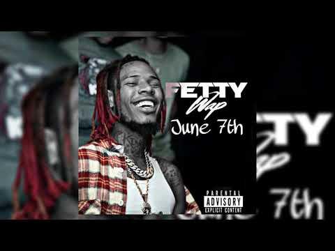 Fetty Wap  June 7th