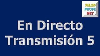 Transmisión en Directo 5: SOLUCIÓN DE CUATRO EJERCICIOS