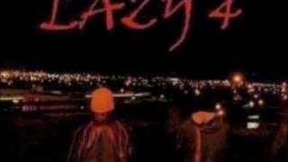 lazy 4(v i p)- when Im locked up