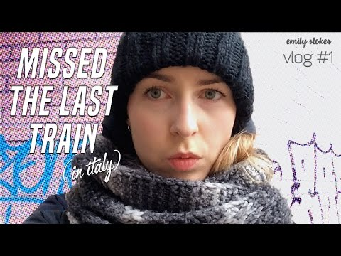 Missing the Last Train in Italy // December Diaries #1