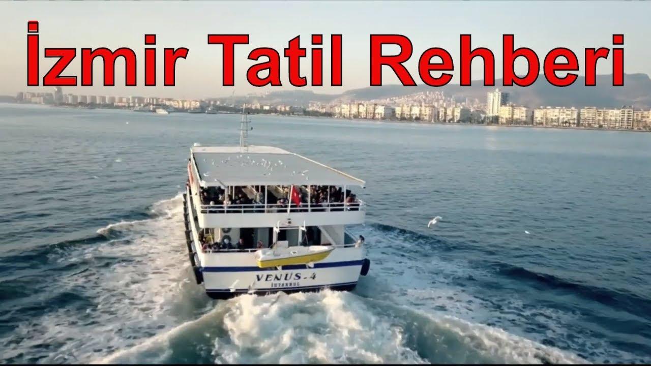 İzmir Tatil Rehberi Nerelere gidilir neler yapılır ?