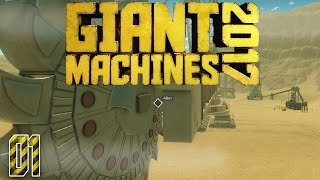 Giant Machines 2017 Gameplay - The Digger! - Giant Machines 2017 Let's Play