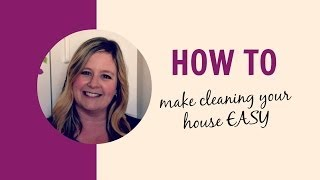 How to make housework (cleaning) EASY