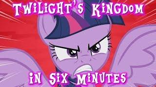 Twilight's Kingdom in Six Minutes