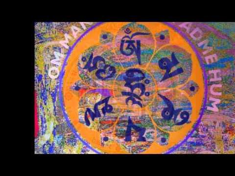 Om Mani Padme Hum - relax& meditation - Tibet Mantra