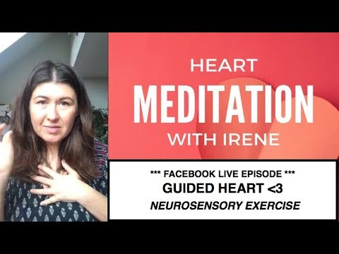 Heart Meditation || neurosensory exercise || FACEBOOK LIVE E
