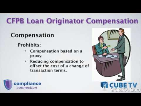 CFPB Loan Originator Compensation