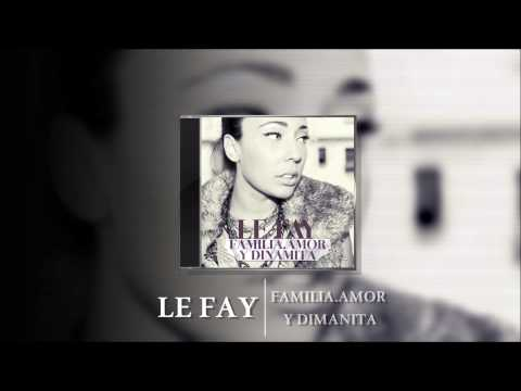 LE FAY - 12.CAMINOS PELIGROSOS (PROD. AF MUSIC)