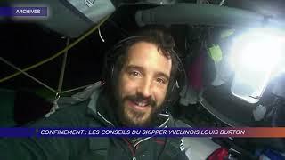 Yvelines | Confinement : les conseils du skipper yvelinois Louis Burton