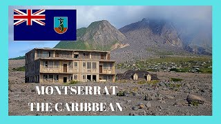 The volcanic destruction of Montserrat, a tour (Caribbean)