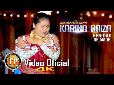 KARINA CAIZA   HERIDAS DE AMOR   VIDEO OFICIAL CINEMA 4K