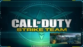 Call of Duty®: Strike Team - Walkthrough - Mission 7: The guided Tour