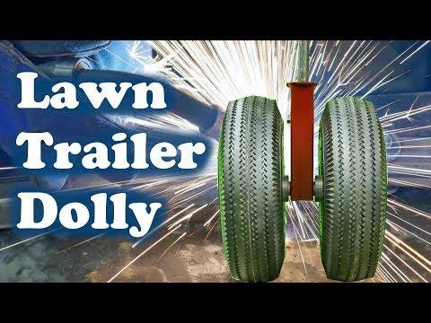 Lawn Trailer Dolly - Building a Dual Wheel Dolly for a Garden Trailer !