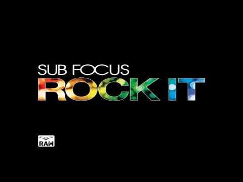 Sub Focus- Rock it