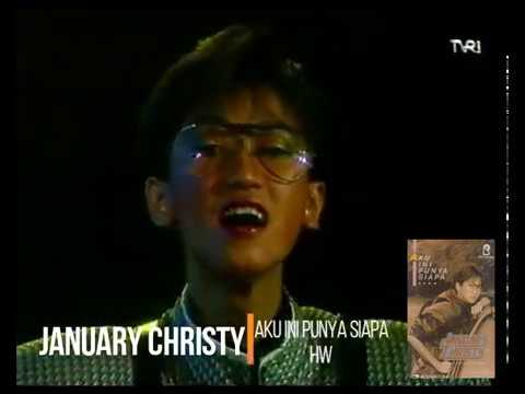 January Christy - Aku Ini Punya Siapa (1987) (Selekta Pop)
