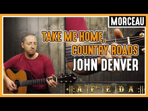 Apprendre Take Me Home Country Roads de John Denver à la Guitare