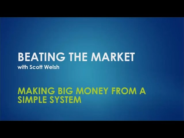 Making Big Money From a Simple System