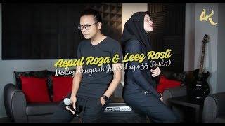 Aepul Roza & Leez Rosli - Medley Anugerah Juara Lagu 33 (Part 1).