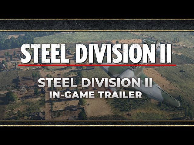 Steel Division II | In-Game Trailer by Eugen Systems