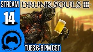 Dark Souls 3: DRUNK SOULS III - 14 - TeamFourStar