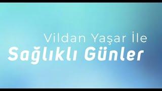 Vildan Yaşar ile Sağlıklı Günler-HEMOROİD ve TEDAVİSİ- GENEL CERRAHİ UZM. OP. DR.HACI MEHMET İNCEKÖY