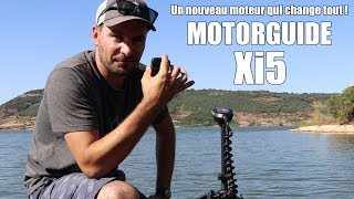 [Motorguide Xi5] Un moteur pour mieux pêcher !