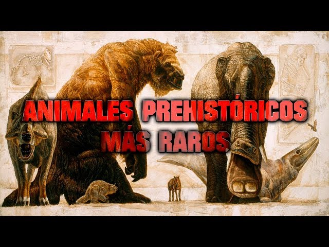 Los ANIMALES PREHISTÓRICOS más RAROS