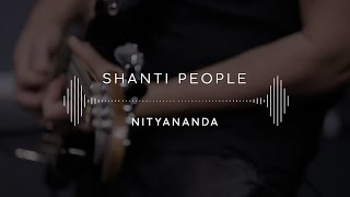 Shanti People — Nityananda (Stage 13)