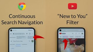 """Google Apps Updates - Jul 2021 -  Chrome Continuous Search Navigation, YouTube """"New to you"""" filter."""