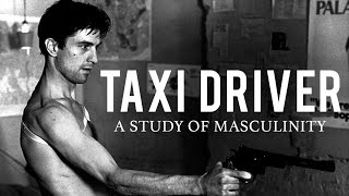 Taxi Driver   A Study of Masculinity & Existentialism