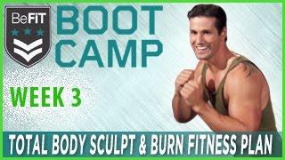 Total Body Sculpt & Burn Bootcamp Fitness Plan- Week 3