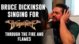 What if Bruce Dickinson sang for DRAGONFORCE - Through The Fire and Flames feat. Aquiles Priester