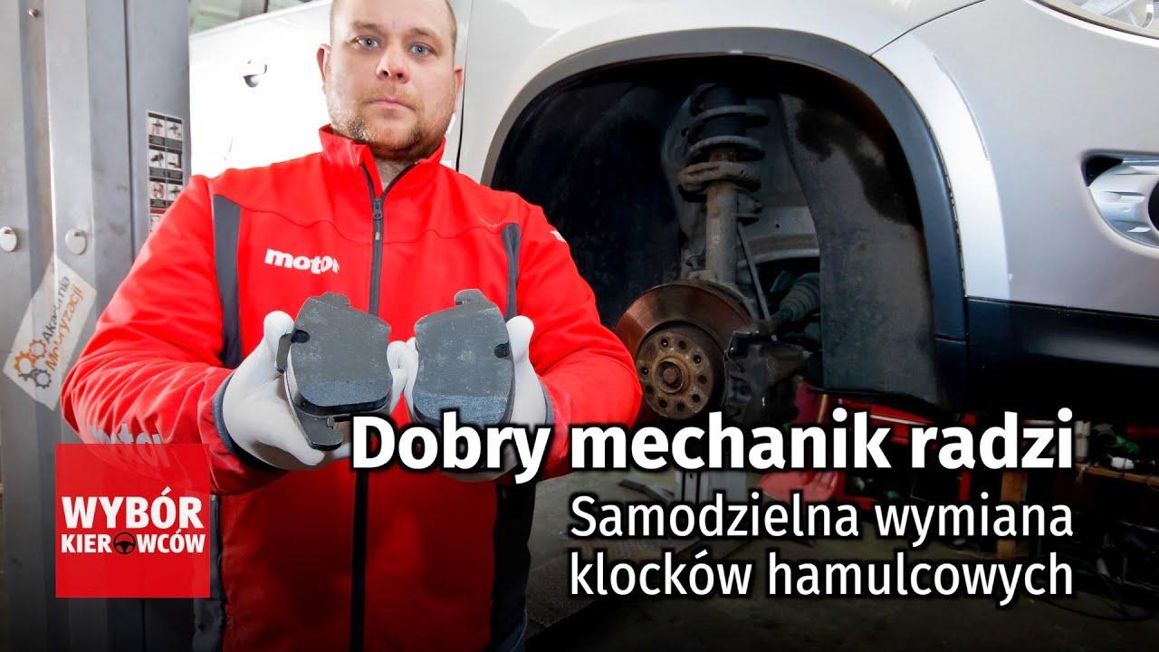 Dobry mechanik radzi - Samodzielna wymiana klocków hamulcowych - PORADY