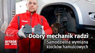 Dobry mechanik radzi - Samodzielna wymiana klocków hamulcowych - MOTOR PORADY