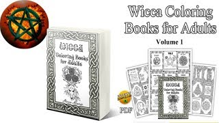 Wicca Coloring Books for Adults - Witchcraft & Wicca Volume 1
