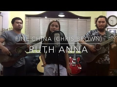 Fine China (Chris Brown) Cover - Ruth Anna ft. Angelo Jay   Renz