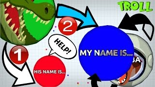 "Agar.io TROLLING ""MY NAME IS..."" / BEST TROLLING EVER"