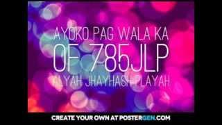 Repeat youtube video Ayoko Pag Wala Ka - 785JLP